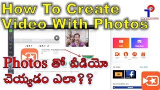 How To Create Video With Photos, Selfies | Using Mobile App | Telugu Tips | Tech Prapancham