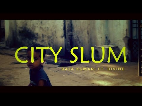 City slum - Raja Kumari ft. Divine  ...