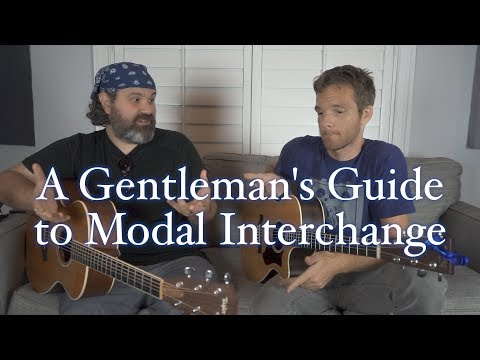 A Gentleman's Guide to Modal Interchange