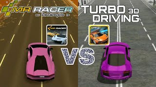MR RACER VS TURBO DRIVING RACING 3D COMPARISON OF GRAPHIC    WHO IS BEST screenshot 4