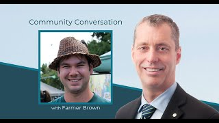 "Community Conversation: Chris ""Farmer"" Brown & Paul Manly"