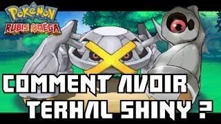 Comment Avoir Terhal Chromatique Shiny Pour Mega Metalosse Pokémon Rubis Omega 3DS