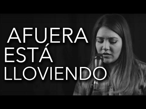 Afuera esta lloviendo / Julión Álvarez /  Marián Oviedo (cover)