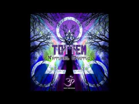 Tottem - Natural Mystic [Full EP]