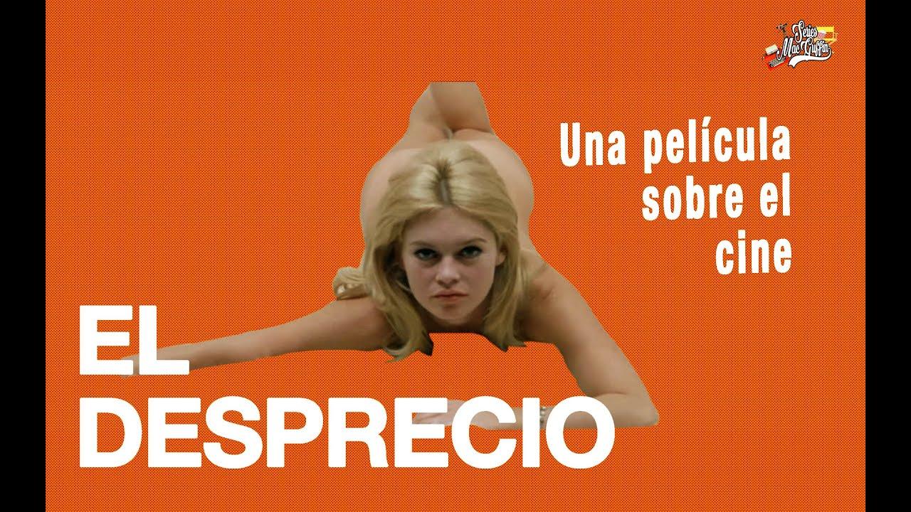 EL DESPRECIO: una película sobre el cine.