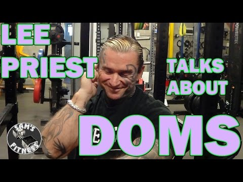 LEE PRIEST talks about DOMS in Bodybuilding