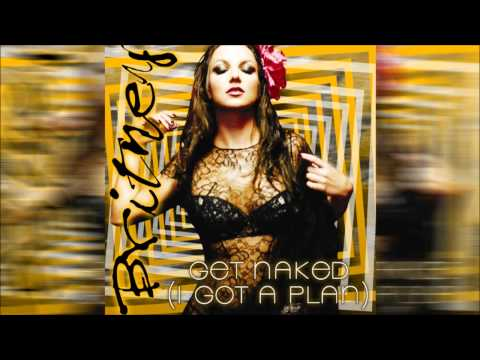 Britney Spears - Get Naked (Blackout: Golden Edition) (Audio)
