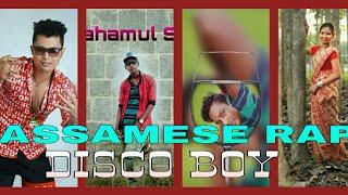 Disco boy 2019 New Assamese Rap Song