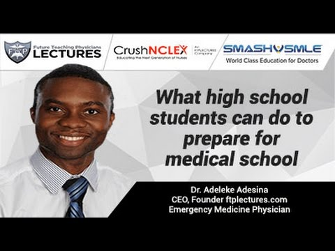 Highschoolers wanting to enter Med school?