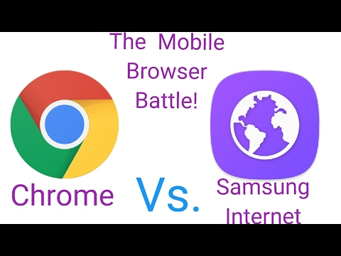 Is Google Chrome better than Samsung Internet? - YouTube