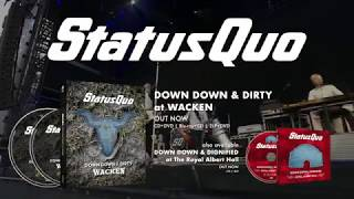 """Status Quo """"Down Down & Dignified / Down Down & Dirty at Wacken"""" Official Release Trailer"""