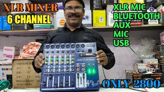 BHARAT ELECTRONICS BEST 6 CHANNEL MIXER XLR PRICE-2800 WITH USB MIC bluetooth AND BUY DJ SYSTEM