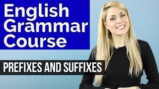 ADJECTIVES #2 | Prefixes & Suffixes | Basic English Grammar Course