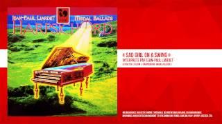 « Sad Girl On a Swing » - Jean-Paul Liardet - Remasterisé