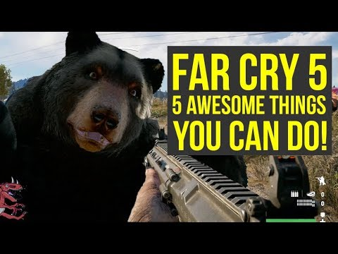 Far Cry 5 Gameplay - 5 AWESOME THINGS YOU CAN DO! [PS4 Pro] (Far Cry5 - Farcry5 - farcry 5)
