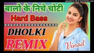 Balo Ke Niche Choti Dj Prem Sound