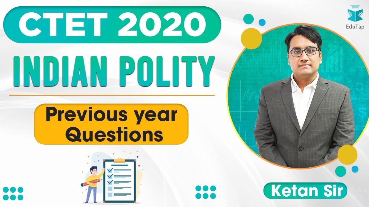 लक्ष्य CTET 2020 | Polity- Previous Year Questions | Social Science