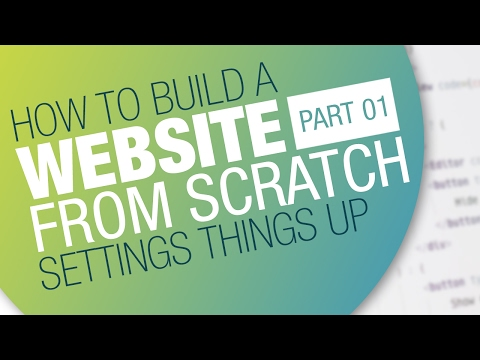 How to Create a Website - Complete workflow | Part 01: Intro + Setting things up