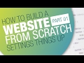 how to create a website complete workflow part 01 intro setting things up