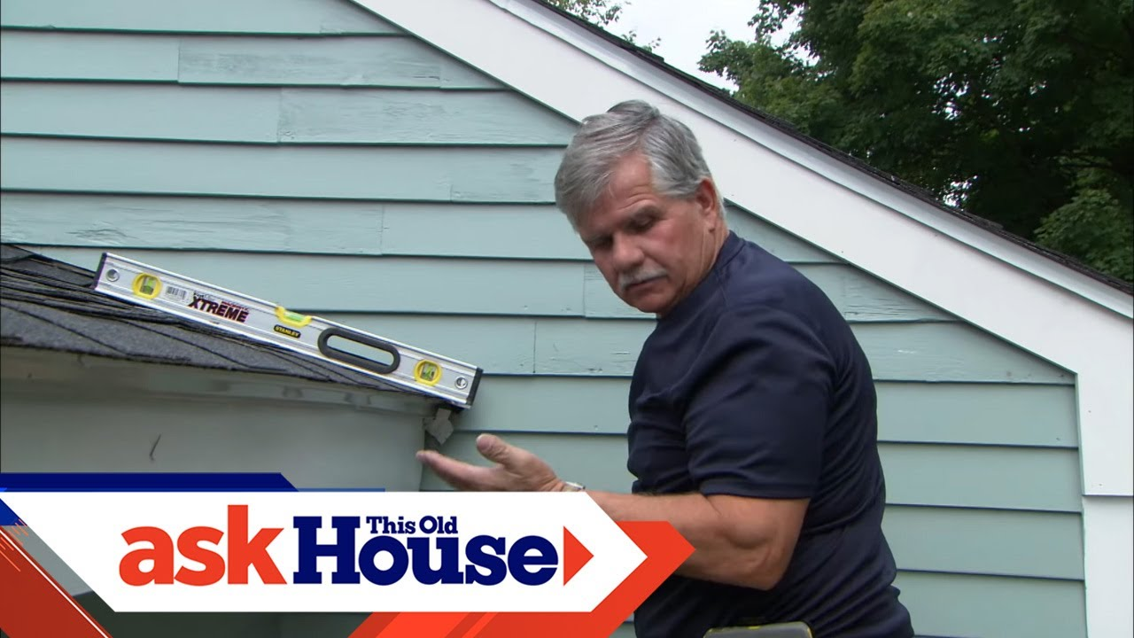 How To Install A Rain Gutter Ask This Old House You