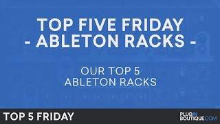 Best Ableton Racks Max for Live Plugins VST 2018 | Top Five Friday