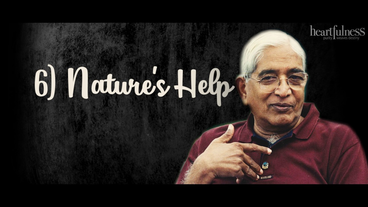 Nature's Help | Pearls of Wisdom | Chariji Explains | @Heartfulness Meditation