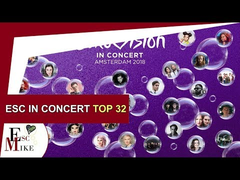 Eurovision in Concert 2018 - My Top 32