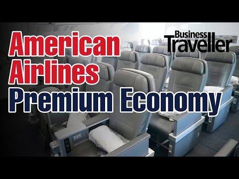 American Airlines Premium Economy, Selecting The Best Seats - Business Traveller