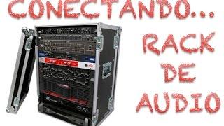 Conectando un Rack de Audio