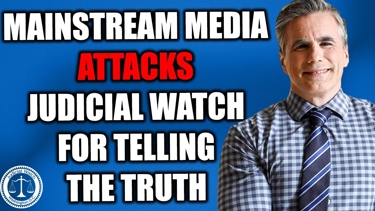 Tom Fitton: Liberal Media Smears Judicial Watch!