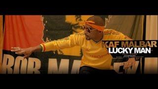 Kaf Malbar - Lucky Man - (Feat Rikos