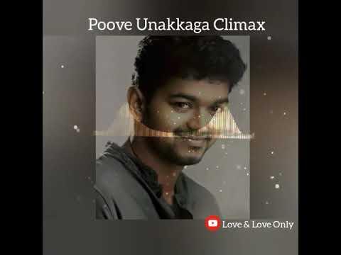 Poove Unakkaga Climax