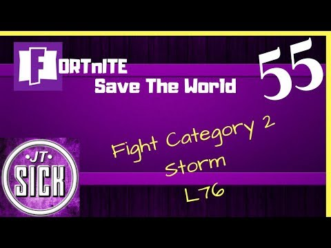 Fortnite: Gameplay Ep.55 - Category 2 Fight the Storm, Level 76
