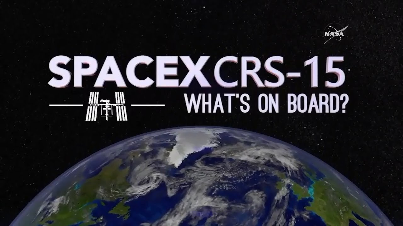 SpaceX's CRS-15 Mission to the Space Station: What's On Board?