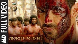 Tajdar E Haram Full Video | Satyameva Jayate | John Abraham |  Manoj Bajpayee | Sajid Wajid