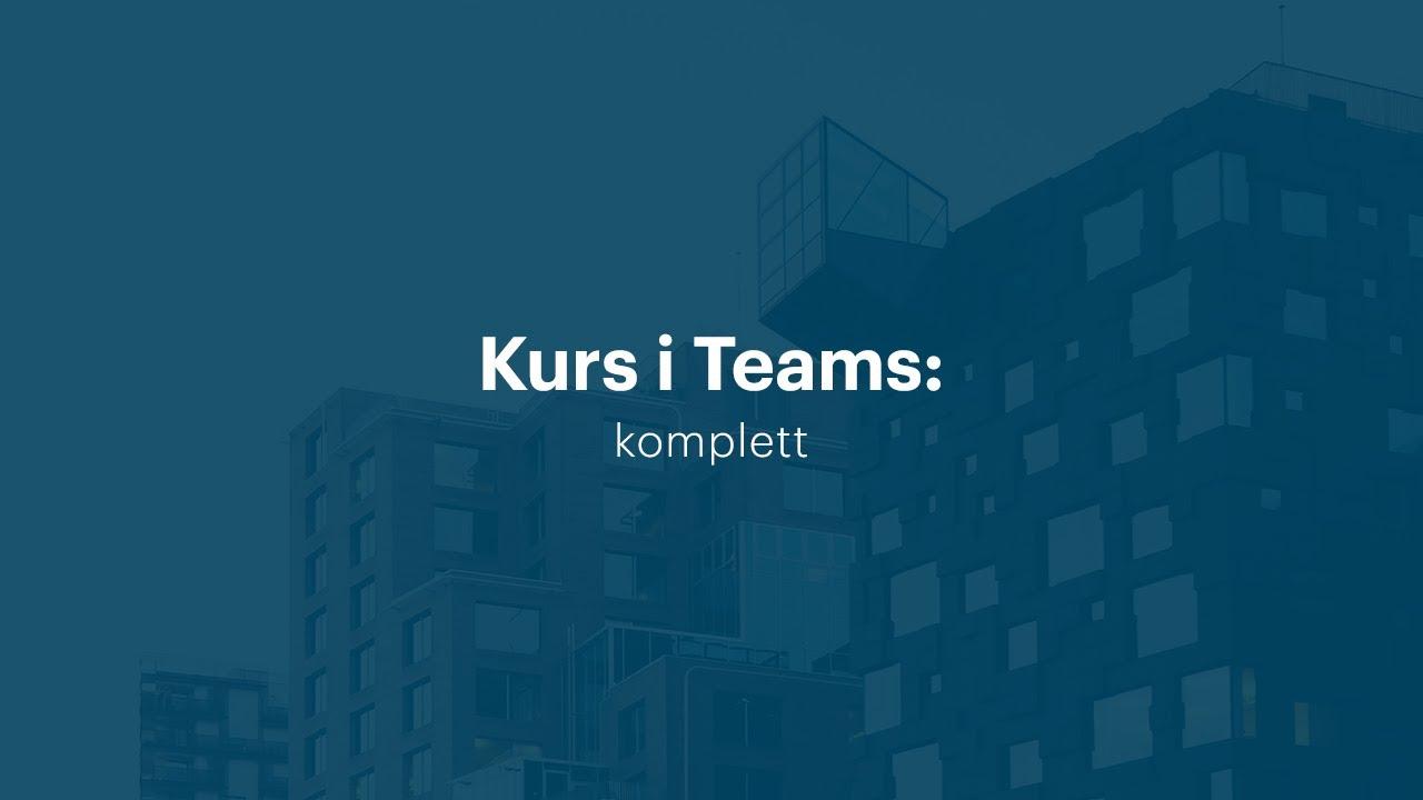 Kurs i Microsoft Teams | Utdannet.no