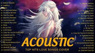 Top English Acoustic Love Songs Cover 2021 - Soft Ballad Acoustic Cover Of Popular Songs Of All Time screenshot 2