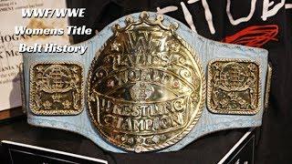 WWF/WWE Womens Title Belt History & Where To Get Replicas Of Each Belt