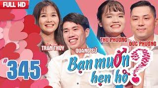 WANNA DATE| EP 345 UNCUT| Quang Su - Tran Thuy| Duc Phuong - Thu Phuong| 070118💖