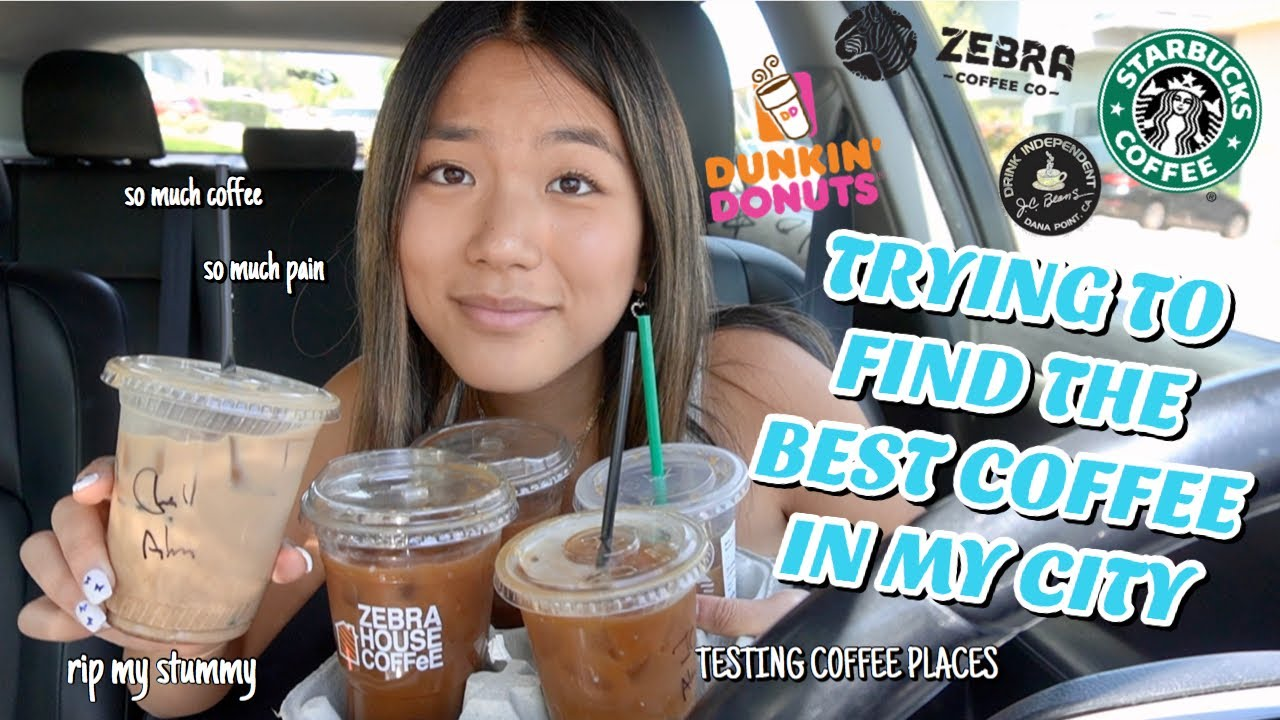 TRYING TO FIND THE BEST COFFEE IN MY CITY