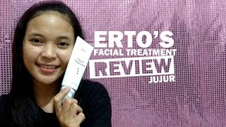 Review Jujur ERTOS Facial Treatment