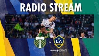 LA Galaxy at Portland Timbers | Radio Live Stream