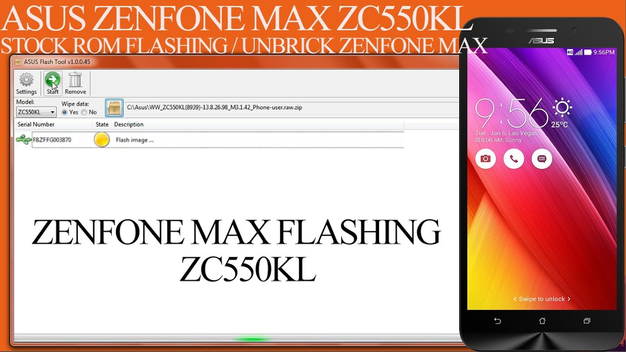 FLASH/UNBRICK ASUS ZENFONE MAX ZC550KL | ASUS ZENFONE MAX ROM FLASHING