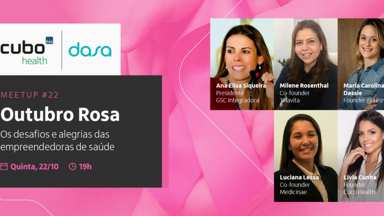 #CuboHealth Dasa - Meetup #22 - Outubro Rosa: Os desafios e alegrias das empreendedoras de saúde