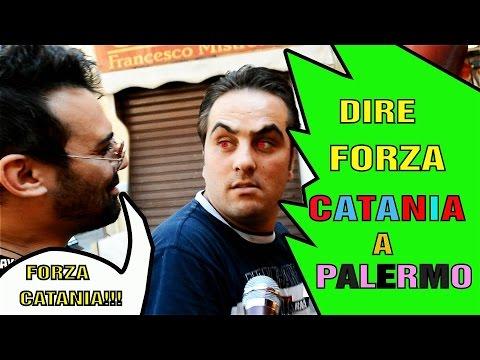 DIRE FORZA CATANIA  A PALERMO.  INCREDIBILE