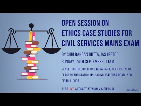 Open Session on Ethics Case Studies for Civil Services Mains Exam