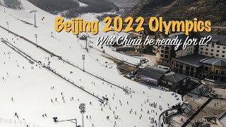 Beijing 2022 Olympics: Will China be ready for it?