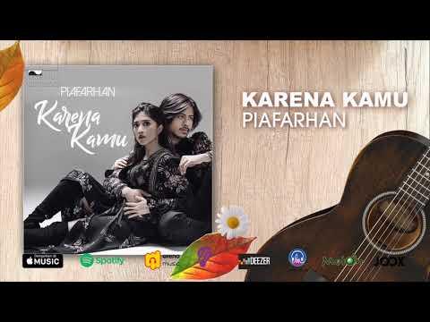 PiaFarhan - Karena Kamu | Official Audio