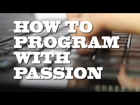 Programming: You need Passion to be a successful programmer