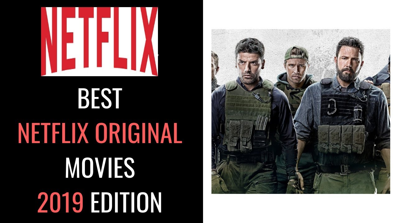 Best Netflix Movies to Watch Now (2019)